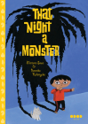 That Night, a Monster . . . Cover Image