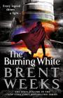 The Burning White (Lightbringer #5) Cover Image