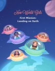 New World Girls: First Mission: Landing on Earth Cover Image