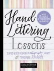 Hand-Lettering Lessons: Super Easy Modern Calligraphy + Print with Traceable Alphabets Cover Image