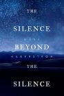 The Silence Beyond the Silence Cover Image