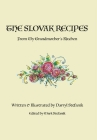 The Slovak Recipes from My Grandmother's Kitchen Cover Image