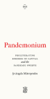 Pandemonium: The Proliferating Borders of Capital and the Pandemic Swerve (Vagabonds) Cover Image