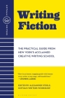 Gotham Writers' Workshop: Writing Fiction: The Practical Guide From New York's Acclaimed Creative Writing School Cover Image