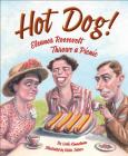 Hot Dog! Eleanor Roosevelt Throws a Picnic Cover Image
