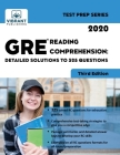 GRE Reading Comprehension: Detailed Solutions to 325 Questions (Test Prep #3) Cover Image