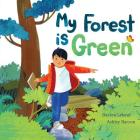 My Forest Is Green Cover Image