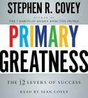 Primary Greatness: The 12 Levers of Success Cover Image