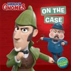On the Case [With Decoder] (Sherlock Gnomes) Cover Image