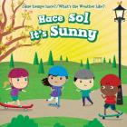 Hace Sol / It's Sunny (Que Tiempo Hace? / What's The Weather Like?) Cover Image
