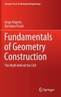 Fundamentals of Geometry Construction: The Math Behind the CAD (Springer Tracts in Mechanical Engineering) Cover Image
