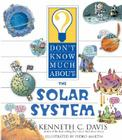 Don't Know Much About the Solar System Cover Image