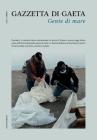 Gazzetta di Gaeta - Num. 2, Anno I: Gente di mare Cover Image