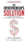 The Entrepreneur's Solution: The Modern Millionaire's Path to More Profit, Fans & Freedom Cover Image