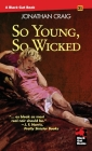 So Young, So Wicked Cover Image