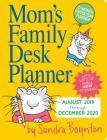 Mom's Family Desk Planner Calendar 2020 Cover Image