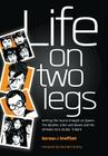 Life on Two Legs Cover Image