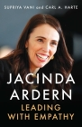 Jacinda Ardern: Leading with Empathy Cover Image