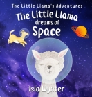 The Little Llama Dreams of Space Cover Image