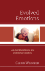Evolved Emotions: An Interdisciplinary and Functional Analysis Cover Image