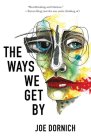 The Ways We Get by Cover Image