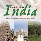 Let's Explore India (Most Famous Attractions in India) Cover Image