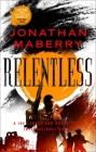 Relentless: A Joe Ledger and Rogue Team International Novel (Rogue Team International Series #2) Cover Image