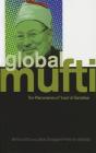 Global Mufti: The Phenomenon of Yusuf Al-Qaradawi Cover Image