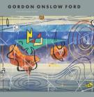 Gordon Onslow Ford: A Man on a Green Island Cover Image