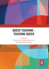 Queer Teaching - Teaching Queer Cover Image