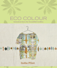Eco Colour: Botanical Dyes for Beautiful Textiles Cover Image