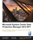 Microsoft System Center Data Protection Manager 2012 Cover Image