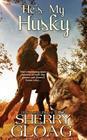 He's My Husky Cover Image