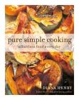 Pure Simple Cooking: Effortless food every day Cover Image