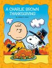 A Charlie Brown Thanksgiving (Peanut Picturs Books) Cover Image