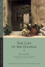 The Life of Ibn Ḥanbal (Library of Arabic Literature #3) Cover Image