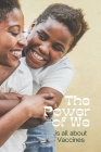 The Power of We is All about Vaccines Cover Image