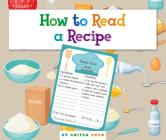 How to Read a Recipe (Understanding the Basics) Cover Image