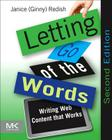 Letting Go of the Words: Writing Web Content That Works (Interactive Technologies) Cover Image