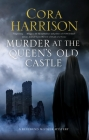 Murder at the Queen's Old Castle: A Mystery Set in 1920s Ireland (Reverend Mother Mystery #6) Cover Image