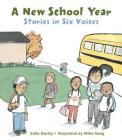 A New School Year: Stories in Six Voices Cover Image