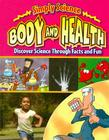 Body and Health (Simply Science) Cover Image