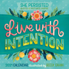 2021 She Persisted -- Quotes to Motivate and Inspire 16-Month Wall Calendar Cover Image