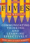 Using Fives for Writing: Communicating, Thinking, and Learning Effectively Cover Image