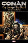 Conan: The Songs of the Dead and Other Stories Cover Image