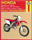 Honda CRF250 and CRF450 Motocross & Off-road Bikes:  2002 thru 2006 R-models, X-models (Owners' Workshop Manual) Cover Image