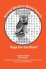Animal Wisdom Word Search: Yoga for the Brain Cover Image