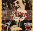 Gluttony: More is More Cover Image