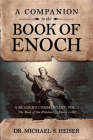 A Companion to the Book of Enoch: A Reader's Commentary, Vol I: The Book of the Watchers (1 Enoch 1-36) Cover Image