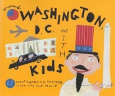 Fodor's Around Washington, D.C. with Kids, 5th Edition Cover Image